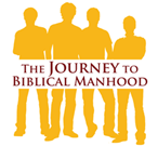 Journey to Biblical Manhood